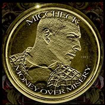 Money over Misery®