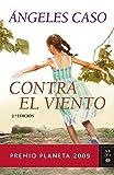 Contra el viento (Autores Españoles e Iberoamericanos)