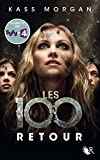 Les 100 - Tome 3 (French Edition)