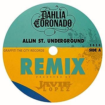 Allin St. Underground (Remix)