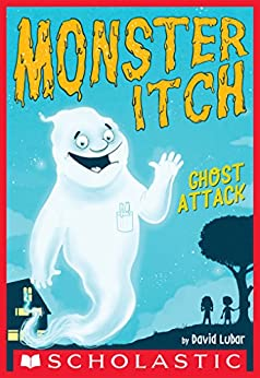 Ghost Attack (Monster Itch #1) by [David Lubar]