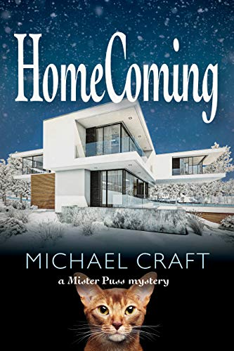 HomeComing: A Mister Puss Mystery by [Michael Craft]