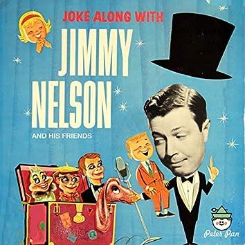 Joke Along With Jimmy Nelson