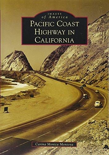Pacific Coast Highway in California (Images of America) Big Sur Coast Highway