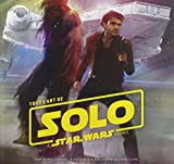 Tout l'art de Solo - A Star Wars Story