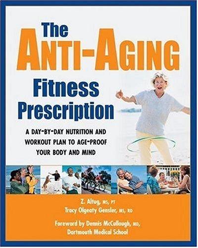 51N78K7BA0L - The Anti-Aging Fitness Prescription