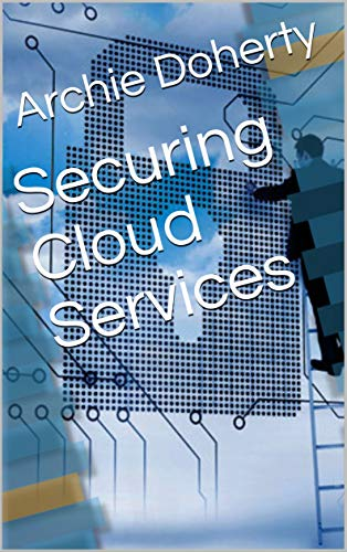 Securing Cloud Services (English Edition)