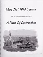 May 21st 1918 Cyclone: A Path of Destruction