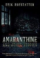Amaranthine: Premium Large Print Hardcover Edition