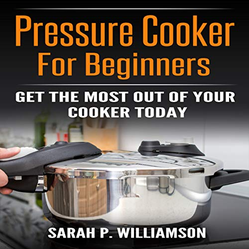 Pressure Cooker for Beginners  cover art