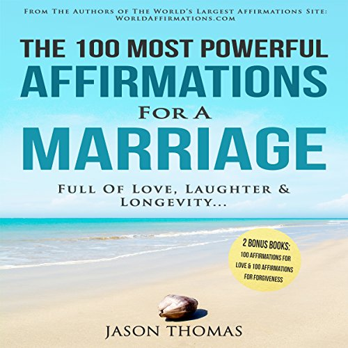 Affirmation | The 100 Most Powerful Affirmations for a Marriage Full of Love, Laughter & Longevity audiobook cover art