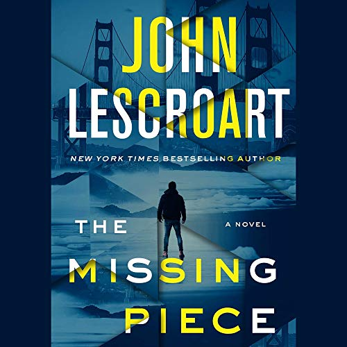 The Missing Piece Audiobook By John Lescroart cover art