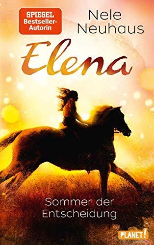Elena – Ein Leben für Pferde 2: Sommer der Entscheidung: Romanserie der Bestsellerautorin (2)