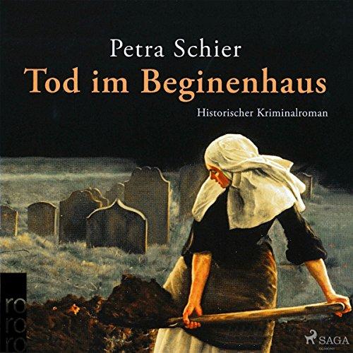 Tod im Beginenhaus (Apothekerin Adelina 1) Titelbild
