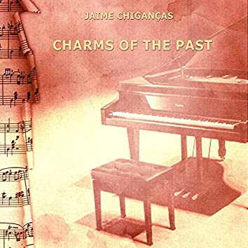 Charms of the Past