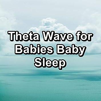 Theta Wave for Babies Baby Sleep