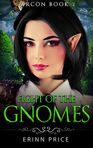 Fight of the gnomes (ArcOn Book 2)LitRPG: ArcCorp 1 (English Edition)