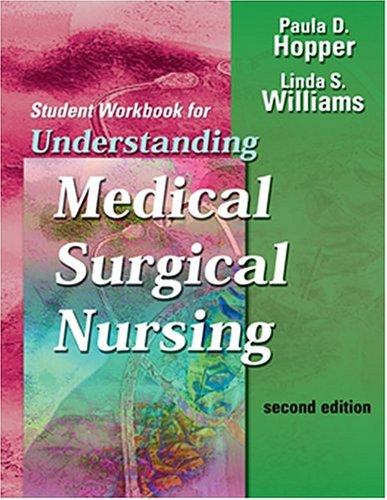 Student Workbook for Understanding Medical-Surgical Nursing