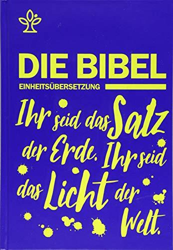 Schulbibel Einheitsübersetzung: Ihr seid das Salz der Erde. Ihr seid das Licht der Welt. (Mt 5, 13.14) (Blau)