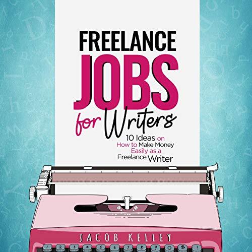 Freelance Jobs for Writers cover art