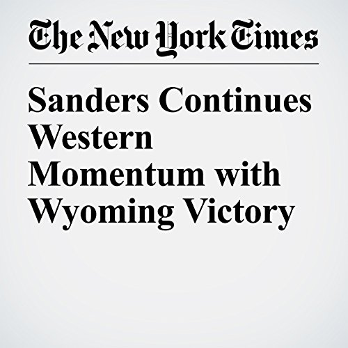 Sanders Continues Western Momentum with Wyoming Victory cover art