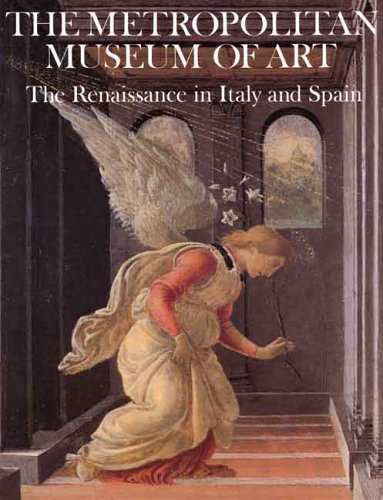 The Metropolitan Museum of Art: The Renaissance in Italy and Spain