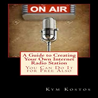 A Guide to Creating Your Own Internet Radio Station     You Can Do It for Free Also              By:                                                                                                                                 Kym Kostos                               Narrated by:                                                                                                                                 Dave Wright                      Length: 35 mins     1 rating     Overall 5.0