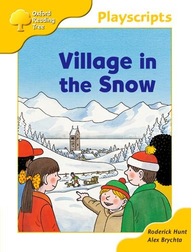 Oxford Reading Tree: Stage 5: Storybooks: Village in the Snowの詳細を見る