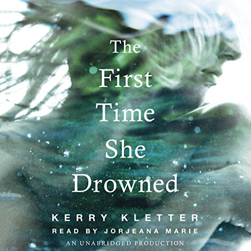 The First Time She Drowned audiobook cover art