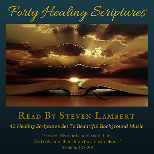 Forty Healing Scriptures audiobook cover art