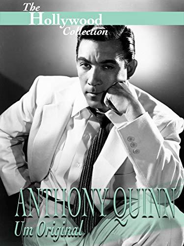 Hollywood Collection: Anthony Quinn: Um Original
