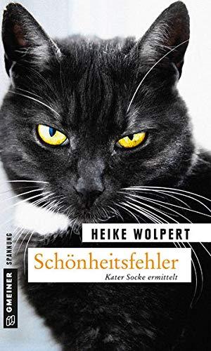 Schönheitsfehler: Kriminalroman (Kater Socke)