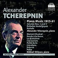 アレクサンドル・チェレプニン:ピアノ作品集 1913-1961年