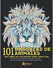101 Mandalas de Animales: Un libro de colorear para adultos. Alivia el estrés, calma tu ansiedad y cultiva paz con ilustraciones de animales majestuosos