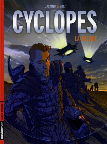 Cyclopes, Tome 1 : La recrue