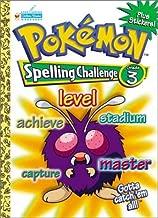 Pokemon Spelling Challenge Grade 3 with EZ Peel Stickers (Workbooks With Stickers)