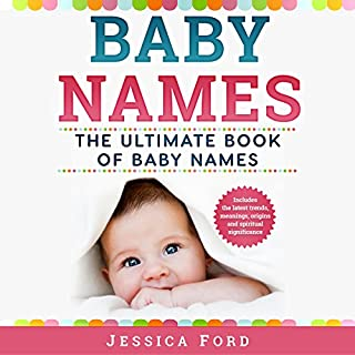 Baby Names: The Ultimate Book of Baby Names audiobook cover art