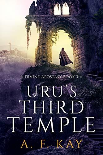 Uru's Third Temple: A Fantasy LitRPG Adventure (Divine Apostasy Book 3) (English Edition)