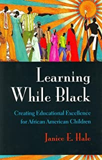 Learning While Black: Creating Educational Excellence for African American Children