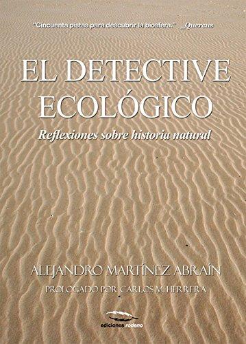 El Detective Ecológico: Reflexiones Sobre Historia Natural