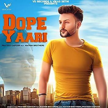 Dope Yaari (feat. Nation Brothers)