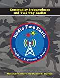 Radio Free Earth: Community Preparedness and Two Way Radios
