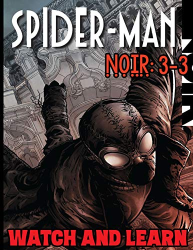 Spider-Man:Noir-Watch and learn Comic 3 (English Edition)