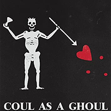 Coul as a Ghoul