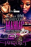 In Love With An East Coast Maniac 3: Grizz And Sundae