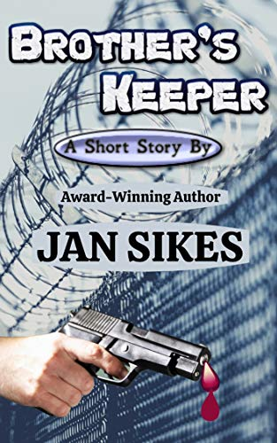 Brother's Keeper: Grand Prize Winner - 2020 RRBC 90-Day Alpha/Omega Beginning To End International Short Story Contest! (English Edition)