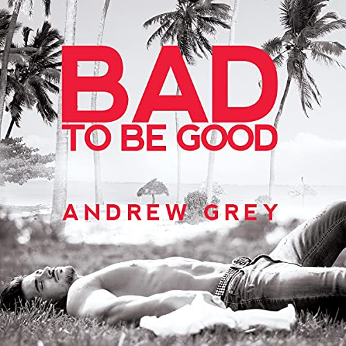 Bad to Be Good cover art