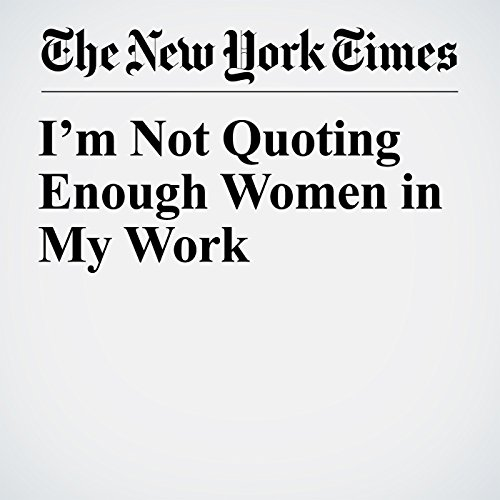 I'm Not Quoting Enough Women in My Work copertina