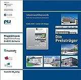 Schule 2030 - Lernen mit Energie: Ideenwettbewerb BMWi Preis Energieeffiziente Schule 2014. - Fraunhofer IBP Stuttgart