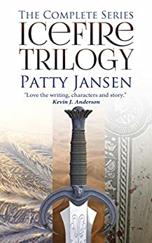 Icefire Trilogy: The complete series by [Patty Jansen]